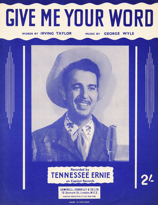 tennessee-ernie-ford-give-me-your-word-1954-78.jpg