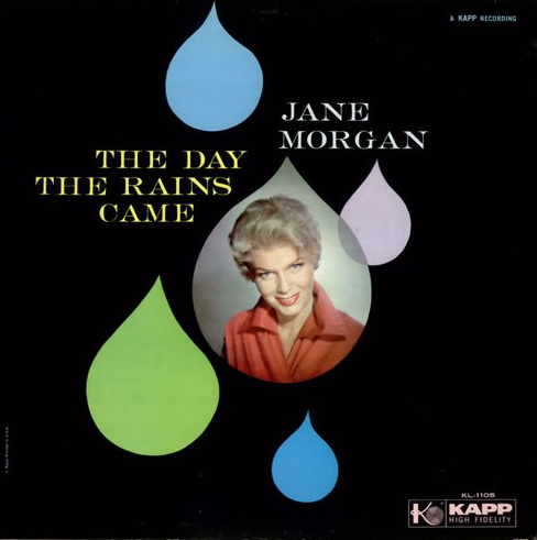 JANE_MORGAN_THE+DAY+THE+RAINS+CAME-536247